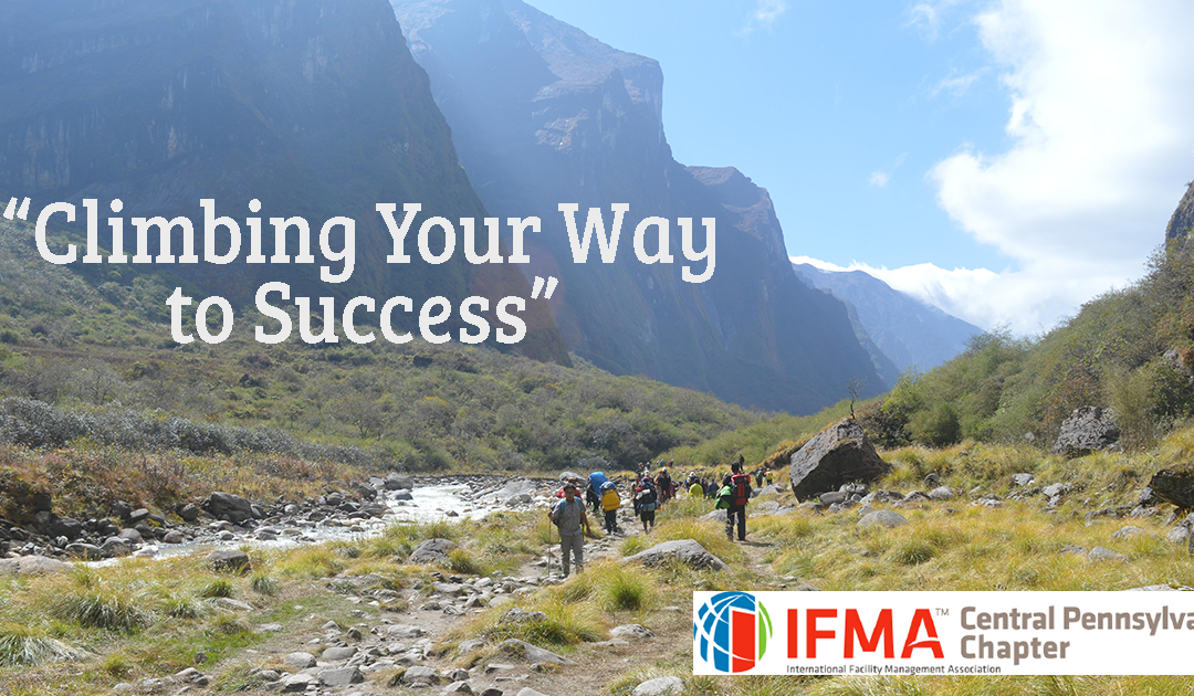"IFMA January 2019 Program: ""Climbing Your Way to Success"""